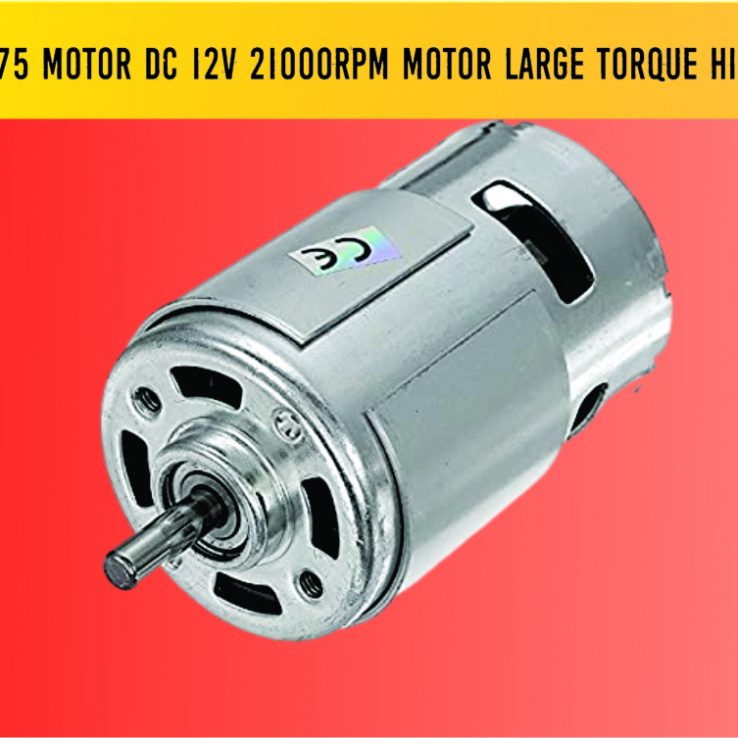 775 Motor DC 12v 21000RPM Motor Large Torque High Power Motor